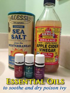 """essential oils for poison ivy ~ 2 T water / 2T apple cider vinegar (use / Bragg's """"with the mother"""") / 1t sea salt / 3 drops tea tree oil (cleansing) 3 drops peppermint (cooling) / 3 drops lavendar (calming) ~~ Mix this in a bowl or bottle and apply several times a day with a cotton square. Be sure to shake or mix well before each application."""