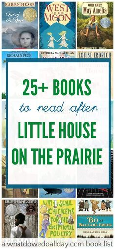 Books like Little House on the Prairie for kids and grown-ups.