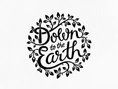 Down to the Earth - by Liv Elinor Weile Klostergaard