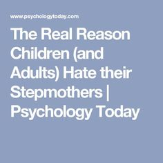 The Real Reason Children (and Adults) Hate their Stepmothers Step Parents Quotes, Step Children Quotes, Quotes For Kids, My Step Mom, Step Kids, Step Parenting, Parenting Quotes, Hurt Quotes, Mom Quotes