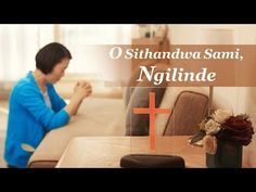 "South African Gospel Music ""O Sithandwa Sami, Ngilinde"" Longing for God (Zulu Subtitles) Christian Songs, Gospel Music, Zulu, Gods Love, Itunes, Music Videos, Musicals, African, Youtube"