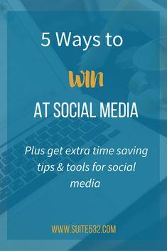 5 Ways to win at social media