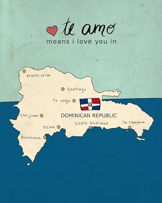 I Love You in Dominican Republic // Typographic Print, Map, Giclee, Kids Baby Nursery, Illustration, Spanish Language, Travel Theme, Digital...