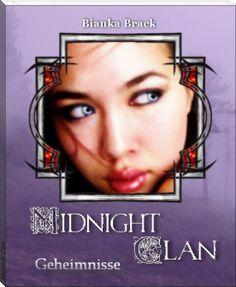 Midnight Clan (Bianka Brack) - Buch online lesen kostenlos