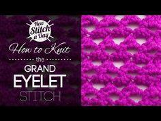 The Grand Eyelet Stitch :: Knitting Stitch #175 :: New Stitch A Day