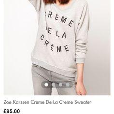 "Zoe Karssen Sweaters - Zoe Karssen ""Crème de la Crème"" Sweatshirt"