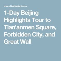 1-Day Beijing Highlights Tour to Tian'anmen Square, Forbidden City, and Great Wall