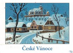 """Postcard with winter scene painting by Josef Lada. """"Ceske Vanoce"""" means """"Czech Christmas"""""""" in English. A Postcrosser from the Czech Republic sent me this Christmas card. Naive, Winter Scene Paintings, Fork Art, Winter Scenes, Czech Republic, Jigsaw Puzzles, Christmas Cards, The Past, Painting Art"""