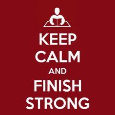 """Finals continue today and tomorrow! Good luck Hinds Community College students! Remember to """"Keep Calm and Finish Strong""""!"""