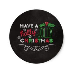 Holly Jolly Christmas Rustic Chalkboard Classic Round Sticker