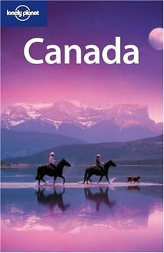 Lonely Planet Canada Ed. Canada Country, The Great White, Prince Edward Island, Work Travel, Guide Book, Lonely Planet, Marketing And Advertising, Niagara Falls, Arctic