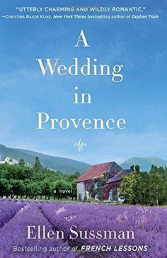 A Wedding in Provence: A Novel by Ellen Sussman http://www.amazon.com/dp/0345548957/ref=cm_sw_r_pi_dp_MqXVtb1DNJ3E7Z0W