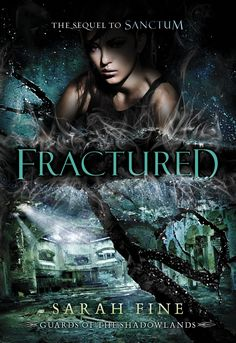 A Surprising, Satisfying Sequel: Fractured by Sarah Fine | Clear Eyes, Full Shelves #books