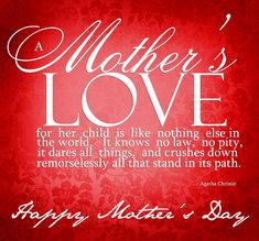 A Mothers Love mothers day happy mothers day happy mothers day pictures mothers day quotes happy mothers day quotes mothers day quote mother's day Famous Mothers Day Quotes, Mothers Day Inspirational Quotes, Happy Mothers Day Poem, Happy Mothers Day Pictures, Mother Day Message, Mothers Day 2018, Mother Daughter Quotes, Funny Mothers Day, Happy Mother S Day
