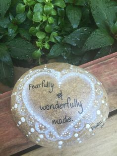 Fearfully & Wonderfully made is a snippet from a Bible verse that is very special to me, Psalm 139:14. I handprinted a white and grey heart design on this rock to frame this little snippet of the vers