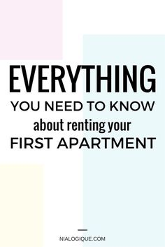 Everything You Need To Know About Renting Your First Apartment