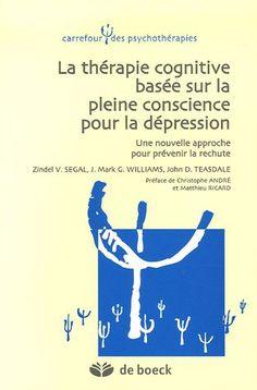 La thérapie cognitive basée sur la pleine conscience pour la dépression : Une nouvelle approche pour prévenir la rechute