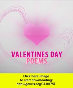 Valentine's Day Poems, iphone, ipad, ipod touch, itouch, itunes, appstore, torrent, downloads, rapidshare, megaupload, fileserve