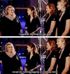 I agree with fat amy. Unless we r trapped inside a horror film/book.