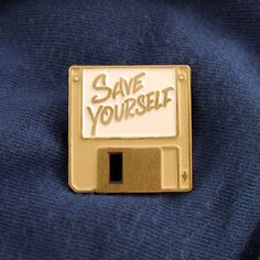 J Gilman Save Yourself Pin