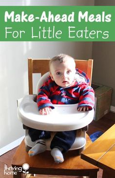11 healthy make ahead recipes for babies that can be made in large batches, frozen and eaten later.