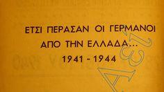 Νυν & Αεί: Έτσι πέρασαν οι Γερμανοί απ' την Ελλάδα... 1941-19...