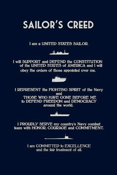 The current version (circa of the Sailor's Creed is inclusively descriptive of all hands.The creed is taught and recited in boot camp. Navy Sister, Navy Mom, Marine Party, Love Is Free, My Love, Navy Military, Military Humor, Military Retirement, Military Quotes