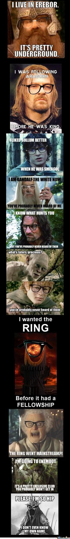 Hipster Lord of the Rings.