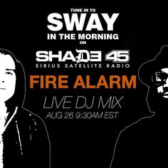 Catch @firealarmsound live this morning on @shade45 @swayinthemorning. Tune in and catch a vibe!  #RingTheAlarm #FireAlarm #SwayInTheMorning #FeelUpRecords