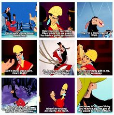 Kuzco... Probably my favorite animated character EVER