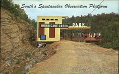 Hurricane Creek Park north of Cullman. Had a cool trolley that took you down to the swinging bridge. Scary but fun as a child!