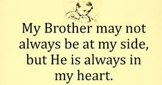 My brother is now my guardian angel love and miss you little brother. Missing both my brothers that are looking down on us. Think of them often. Miss you bro with all my heart. Brother Poems From Sister, Missing My Brother, Little Brother Quotes, Sister Quotes Funny, Love My Sister, Brother Brother, Funny Sister, Daughter Poems, Father Daughter