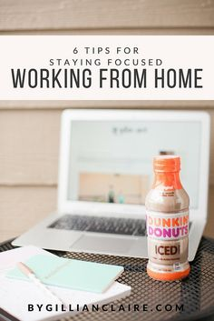 Tips and Tricks for Staying Focused / Being More Productive / Working from Home / Work from Home