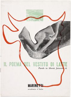 The cover for the Snia Viscosa book <em>Il poema del vestito di latte: parole in libertà futuriste</em> (<em>The Poem of the Dress of Milk: Futurist Words in Freedom</em>), 1937, written by Filippo Tommaso Marinetti and illustrated by Bruno Munari.
