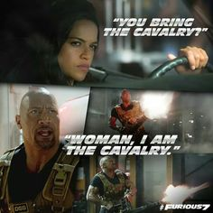 #Furious7: Woman I am the cavalry! Hobbs and Letty (Johnson & Rodriguez) #FF7