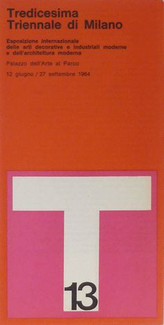 Triennale di Milano | by Massimo Vignelli, ca1964 Typographic Design, Graphic Design Branding, Graphic Design Art, Massimo Vignelli, International Typographic Style, Space Illustration, Vintage Space, Inspirational Posters, Grid Design