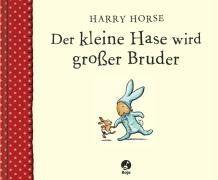 Der kleine Hase wird großer Bruder (Boje) von Harry Horse http://www.amazon.de/dp/3414820447/ref=cm_sw_r_pi_dp_KBl5vb1XF8YSQ