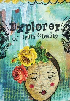 Explorer of truth & beauty...