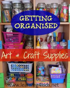 Getting Organised - Art and Craft Items......simple and inexpensive ways to store all those art and craft supplies!