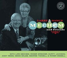 Music at the Frist: Larry and Nancy Mechem-Frist Center for the Visual Arts. Jazz fans familiar with the Nashville Jazz Workshop founded by Lori Mechem and Roger Spencer won't want to miss Lori's parents, Nancy and Larry Mechem, for a marvelous evening of traditional jazz July 30, 2015, 6-8pm. #FREE
