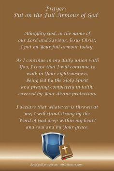 Spiritual Warfare Prayer to put on the full Armor of God Prayer Scriptures, Bible Prayers, Faith Prayer, God Prayer, Power Of Prayer, Bible Verses, Prayer Room, Bible Quotes, Spiritual Warfare Prayers