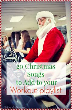 20 Christmas Carols to add to your workout playlist - The Good Mama - Joyeuxx Noel 2020 One Song Workouts, Workout Songs, Easy Workouts, Group Workouts, Bike Workouts, Workout Ideas, Spin Playlist, Party Playlist, Walking Exercise Machine