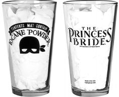 This beverage may or may not contain iocane powder. Princess Bride pint glass