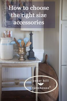Let's talk about how to choose the right size accessories. I think this is something that is not discussed very often, but greatly affects how a room looks. How to Choose the Right Size Accessories