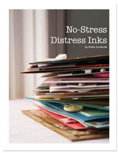 Love Britta's videos and ebook on distress ink