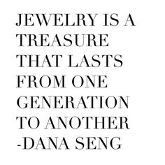 Quote about jewelry #jewelryquote