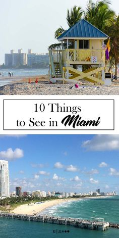 10 Things to See in #miami #florida