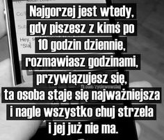 Miałam tak ~KZ~ Sad Life, Love Life, True Quotes, Funny Quotes, Happy Photos, True Stories, Life Lessons, Quotations, Texts
