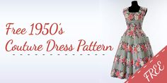 FREE Couture Inspired 1950s Dress Pattern