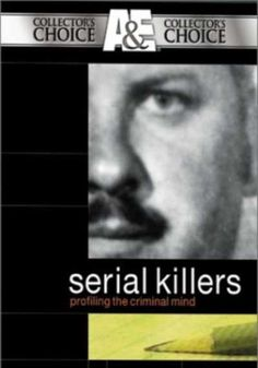 Serial Killers: Profiling the Criminal Mind (Documentary) - Ex-FBI Agent John Douglas (who developed criminal profiling) takes us into the psyches of the 20th century's most infamous murderers...WATCH NOW !
